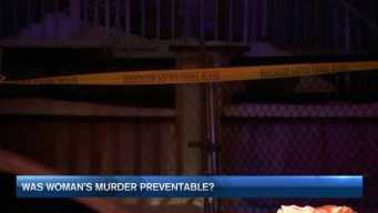 Was Woman's Murder Preventable?
