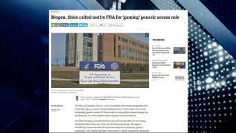 BBJ Report: FDA Accuses Biogen, Shire of 'Gaming Tactics'