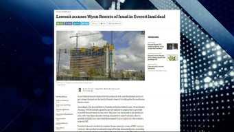 BBJ Report: Wynn Accused of Fraud in Everett Land Deal