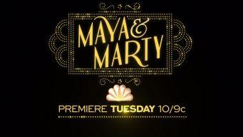 Sneak Peek of 'Maya and Marty'