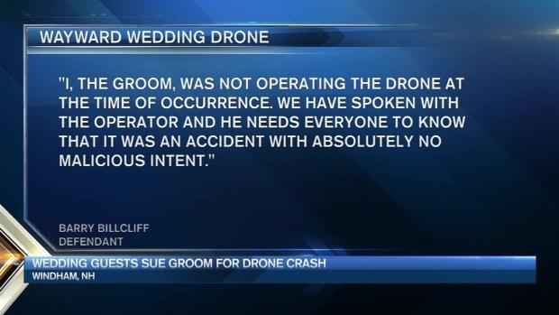 [NECN] Wedding Guests Sue Groom, Say His Drone Hit Them on Dance Floor